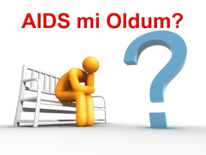 HIV Testlerinin Yorumlanması ve HIV Korkusu