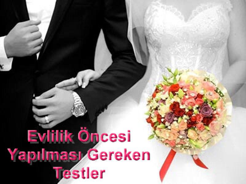 Evlilik Öncesi Yapılması Gereken Testler